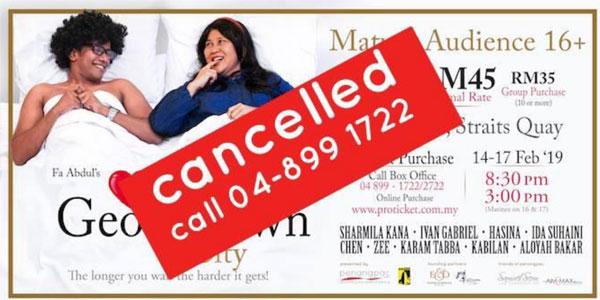 主办单位宣布《乔治市的爱情》从2月15日至17日的演出,已经取消。