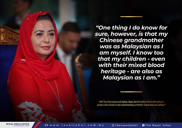 柔佛王后的已故外祖母是华裔,并强调其子女虽是混血儿,但皆是马来西亚人。
